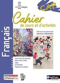 Nathan - Français CAP - Cahier de cours et d'activités.