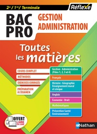 Nathan - Gestion-administration Bac Pro 2de, 1re, Tle - Toutes les matières.