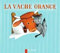 Nathan Hale et Lucile Butel - La vache orange.