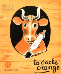 Nathan Hale - La vache orange.