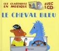 Nathan Hale et Lucile Butel - Le cheval bleu. 1 CD audio