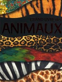 Nathan Hamilton et Deborah Chancellor - Grand livre des animaux.
