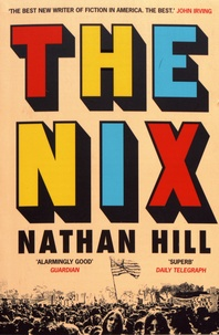 Nathan Hill - The Nix.