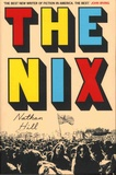Nathan Hill - The Nix.