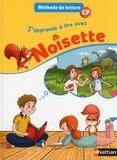 Nathan - J'apprends à lire avec Noisette, manuel CP.