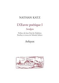 Nathan Katz - L'oeuvre poétique 1 - Sundgäu.