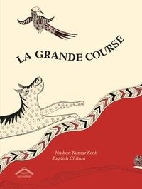 Nathan Kumar Scott et Jagdish Chitara - La grande course.