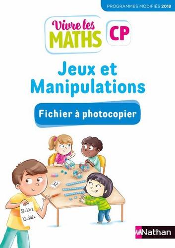 Nathan - Mathématiques CP Vivre les maths - Jeux et manipulations - Fichier à photocopier.