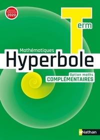 Nathan - Mathématiques Hyperbole Tle option Maths complémentaires.