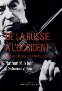 De la Russie à l'Occident- Mémoires musicaux et autres souvenirs - Nathan Milstein  