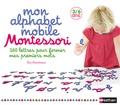 Nathan - Mon alphabet mobile Montessori - Avec 160 lettres et un livret d'utilisation.