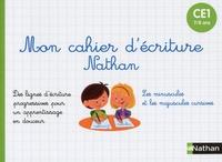Nathan - Mon cahier d'ecriture CE1.