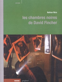 Nathan Réra - Les chambres noires de David Fincher.