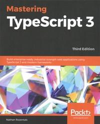 Nathan Rozentals - Mastering TypeScript 3.