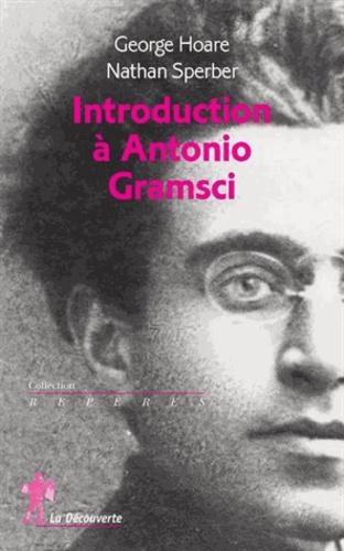 Nathan Sperber - Introduction à Antonio Gramsci.