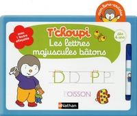 Tchoupi Les lettres majuscules bâtons - Avec un feutre effaçable.pdf