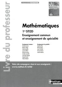 Nathan - TechMaths 1re STI2D - Enseignement commun et de spécialité - Livre du professeur.