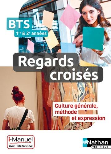 Francais Bts 1re Et 2e Annee Reagrds Croises Culture Generale Methode Et Expression Livre Licence Eleve En Ligne Compact