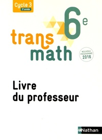 Nathan - Transmath 6e - Livre du professeur.