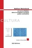 Nathan Weinstock - Le livre d'Esther dans la tradition occitane judéo-comtadine.