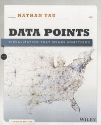 Data Points - Visualization That Means Something.pdf
