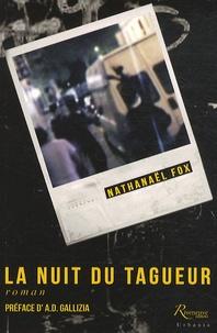 Nathanael Fox - La nuit des tagueurs.