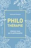 Nathanaël Masselot - Philothérapie - Libérez-vous par la philosophie.