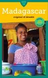 Nathanaël Oudiette et Stéphane Clerc - Guide Tao Madagascar - Original et durable.