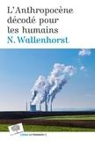 Nathanaël Wallenhorst - L'Anthropocène décodé pour les humains.