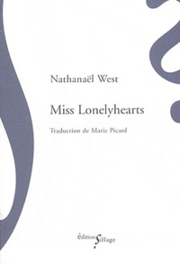Nathanael West - Miss Lonelyhearts.