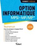 Nathaniel Carré et Roger Mansuy - Option informatique MPSI-MP/MP* - Tout-en-un.