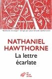 Nathaniel Hawthorne - La lettre écarlate.