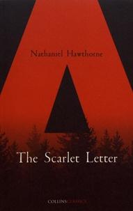 Nathaniel Hawthorne - The Scarlet Letter.