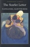 Nathaniel Hawthorne - The Scarlett Letter.