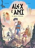 Nathaniel Legendre - Alex & Ani Tome 1 : Le secret d'Héraclès.