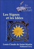 Nathaniel Lévy et Louis-Claude de Saint-Martin - Les signes et les idées - Et son Message Posthume.