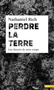 Perdre la Terre- Une histoire de notre temps - Nathaniel Rich pdf epub