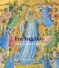 Nathaniel Silver - Fra Angelico - Heaven on Earth.