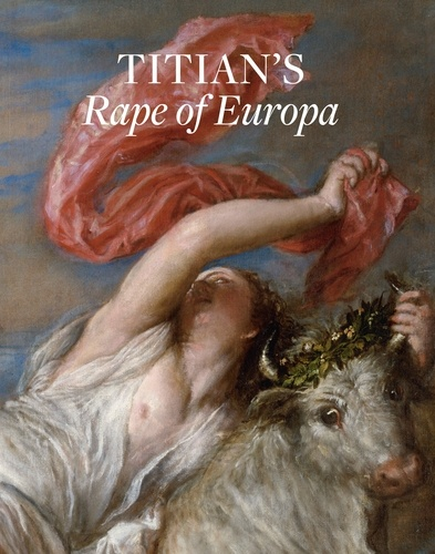 Nathaniel Silver - Titian's rape of Europa.
