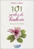 Nathy Labell - 101 perles de bonheur.
