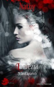 Nathy - Lucrezia, fille d'Astaroth - Invictus Tenebrae.