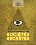 National Geographic - La véritable histoire des sociétés secrètes.