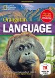 National Geographic - Orangutan language - Niveau A2-B1. 1 DVD