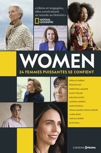 National geographic society - Women - 24 femmes puissantes se confient.