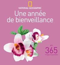 National Geographic - Une année de bienveillance en 365 images & pensées.