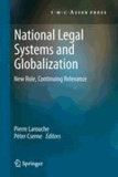 Pierre Larouche - National Legal Systems and Globalization - New Role, Continuing Relevance.