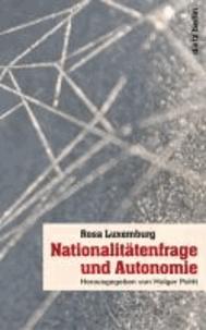 Nationaliätenfrage und Autonomie.