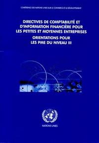 Nations Unies - Directives de comptabilité et d'information financière pour les petites et moyennes entreprises - Orientations pour les PME du niveau III.