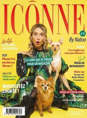 Natoo - Icônne by Natoo - Tome 2, le livre qui se prend pour un magazine.