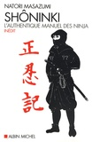 Natori Masazumi - Shôninki - L'authentique manuel des ninja.